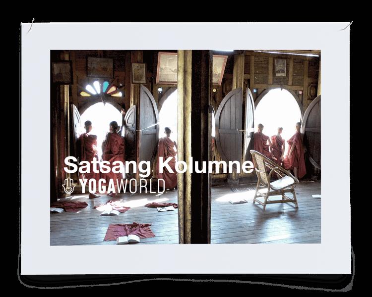 YOGAWORLD Satsang-Kolumne